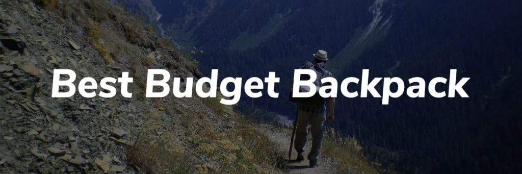 Best Budget Backpack Header - Pacific Crest Trail Thru Hike Gear List